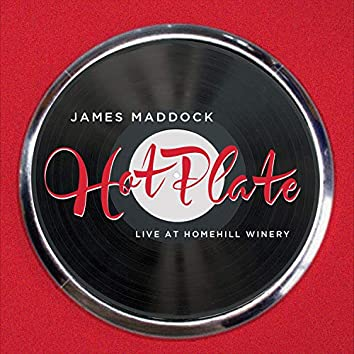 HotPlate : Live At Home Hill Winery