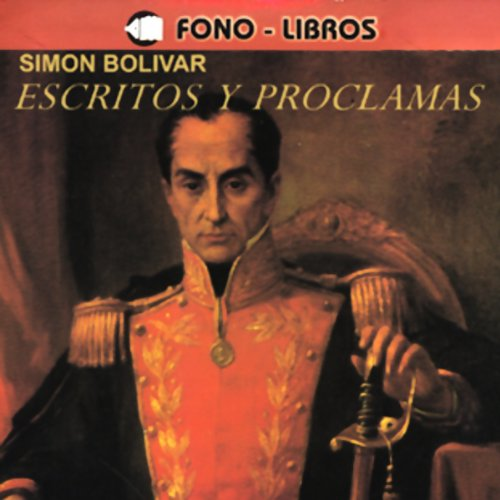 Escritos y Proclamas [Writings and Speeches] audiobook cover art