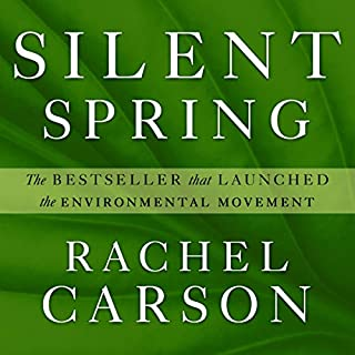 Silent Spring                   By:                                                                                                                                 Rachel Carson                               Narrated by:                                                                                                                                 Susie Berneis                      Length: 10 hrs and 43 mins     2 ratings     Overall 4.5
