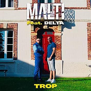 Trop (feat. Delta)