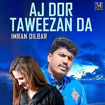 Aj Dor Taweezan Da - Single