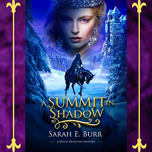 A Summit in Shadow audiobook cover art