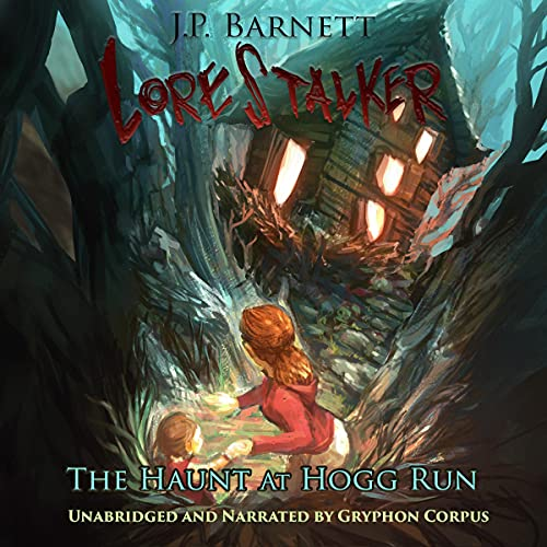 The Haunt at Hogg Run Audiobook By J.P. Barnett cover art