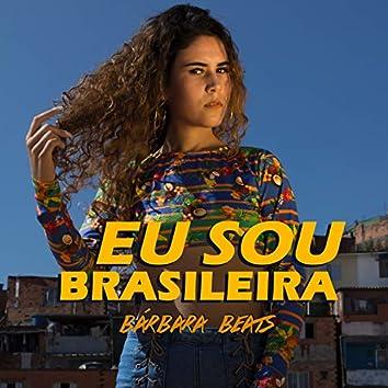 Eu Sou Brasileira