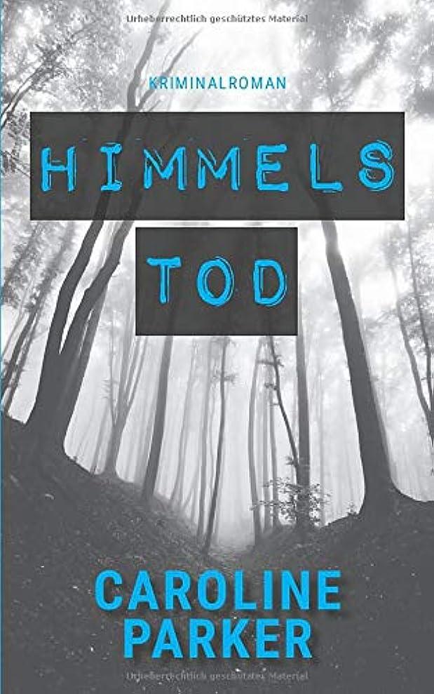 スカイ雄弁月曜日Himmelstod (Amaryllis-Winter-Thriller)