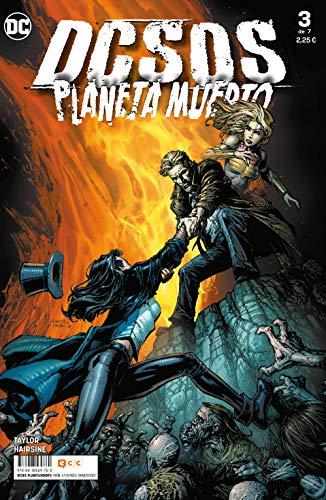 Dcsos: Planeta muerto núm. 03 De 7 (Dcsos: Planeta muerto (O.C.))
