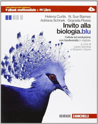 Invito alla biologia.blu. Cellula ed evoluzione-Biodiversità. Per le Scuole superiori. Con espansione online