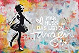 REINDERS Man muss Das Leben tanzen Poster - Papier - Groß