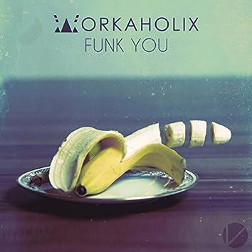 Funk You (feat. Maul)