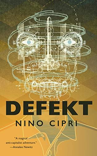 Defekt by [Nino Cipri]