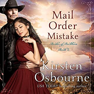 Mail Order Mistake     Brides of Beckham, Book 5              By:                                                                                                                                 Kirsten Osbourne                               Narrated by:                                                                                                                                 Amanda Friday                      Length: 3 hrs and 45 mins     Not rated yet     Overall 0.0