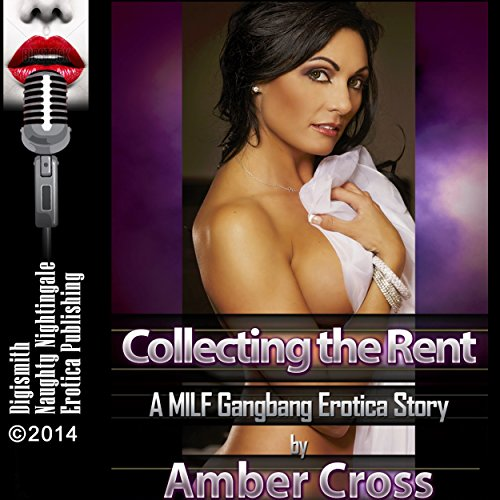 Collecting the Rent: A MILF Gangbang Erotica Story audiobook cover art