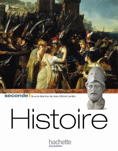 Histoire Seconde Livre Élève Grand Format Edition 2010