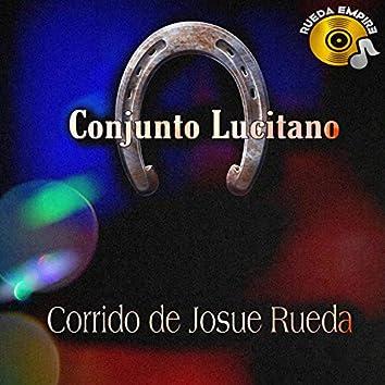 Corrido de Josue Rueda