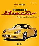 Porsche Boxster: Typ 986 | In der Mitte liegt die Kraft (German Edition)...
