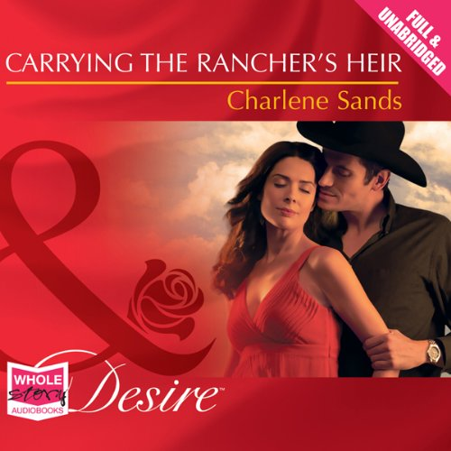 Carrying the Rancher's Heir audiobook cover art