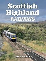 Scottish Highland Railways