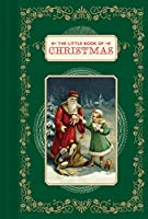 The Little Book of Christmas: (Christmas Book, Religious Book, Gifts for Christians)