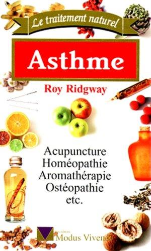 Asthme : Acupuncture, homéopathie, aromathérapie, ostéopathie