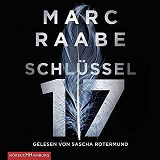 Schlüssel 17     Tom Babylon 1              By:                                                                                                                                 Marc Raabe                               Narrated by:                                                                                                                                 Sascha Rotermund                      Length: 13 hrs and 15 mins     Not rated yet     Overall 0.0