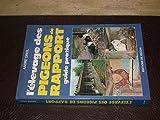 L' Élevage des pigeons de rapport : Guide pratique, André Orio