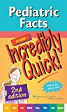 Pediatric Facts Made Incredibly Quick! (Incredibly Easy! Series®) (English Edition)