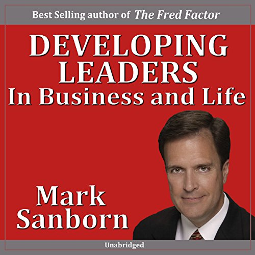 Developing Leaders in Business and Life audiobook cover art