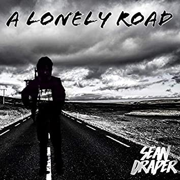 A Lonely Road