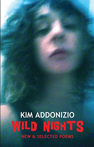 Addonizio, K: Wild Nights