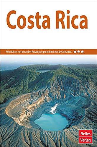 Nelles Guide Reiseführer Costa Rica (Nelles Guide: Deutsche Ausgabe)