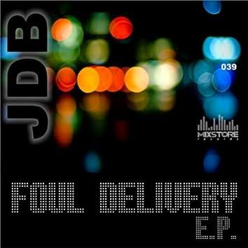 Foul Delivery E.P.