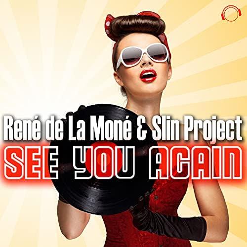 René De La Moné & Slin Project