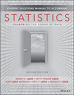 Statistics: Unlocking the Power of Data, 2e Student Solutions Manual
