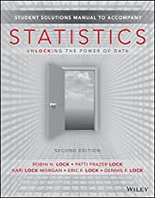 Statistics: Unlocking the Power of Data, Second Edition Student Solutions Manual