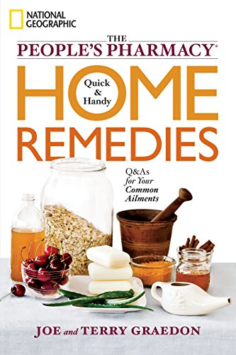 The People'S Pharmacy Quick &Amp; Handy Home Remedies