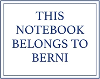 This Notebook Belongs to Berni