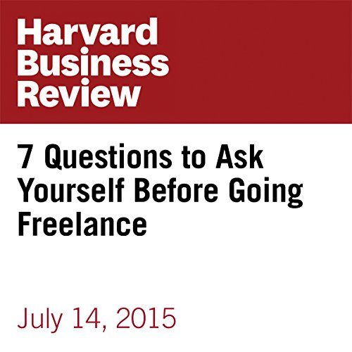 7 Questions to Ask Yourself Before Going Freelance cover art