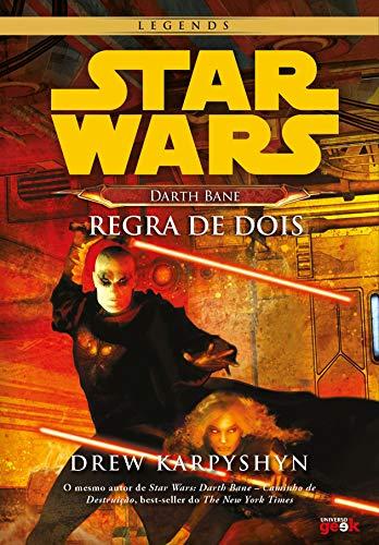 Star Wars - Darth Bane: Regra de dois: 2