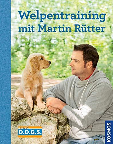 Welpentraining mit Martin Rütter [Kindle-Edition]