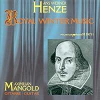 Henze:Royal Winter Music