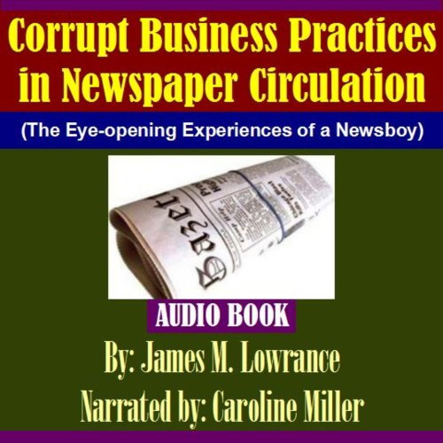 Corrupt Business Practices in Newspaper Circulation cover art