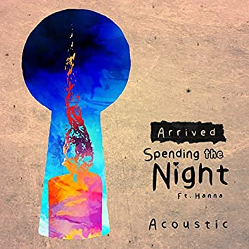 Spending the Night (Acoustic)