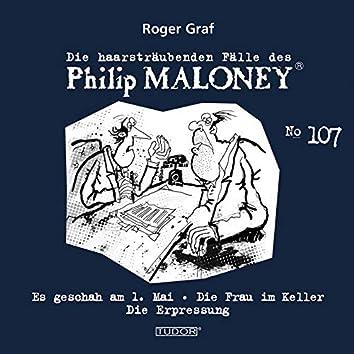 Die haarsträubenden Fälle des Philip Maloney, Vol. 107