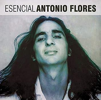 Esencial Antonio Flores