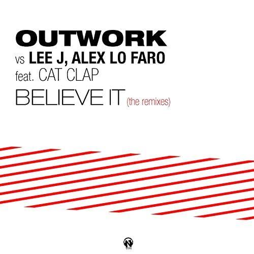 Outwork, Lee J, Alex Lo Faro feat. Cat Clap
