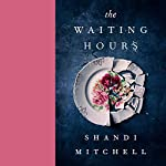 The Waiting Hours                   Written by:                                                                                                                                 Shandi Mitchell                               Narrated by:                                                                                                                                 Marcia Johnson                      Length: 10 hrs and 52 mins     4 ratings     Overall 4.0