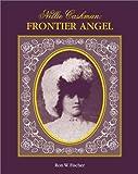 Nellie Cashman: Frontier Angel