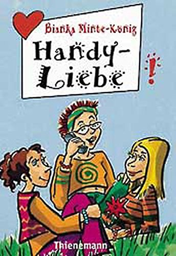 Handy-Liebe (Freche Mädchen – freche Bücher!)