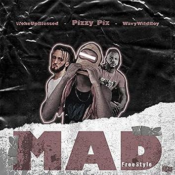 Mad FreeStyle (feat. WavyWildBoy & Wokeupblessed)