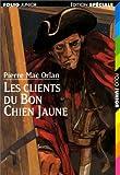 Les Clients du bon chien jaune - Gallimard Jeunesse - 05/07/1997